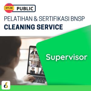 Public Offline Pelatihan & Sertifikasi BNSP Cleaning Service Supervisor