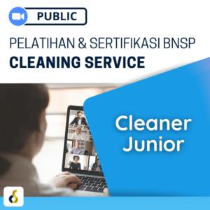 Public Online Pelatihan & Sertifikasi BNSP Cleaning Service Cleaner Junior