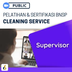 Public Online Pelatihan & Sertifikasi BNSP Cleaning Service Supervisor