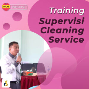 Training Supervisi Cleaning Service